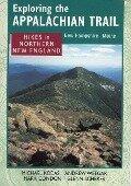 Hikes in Northern New England - Michael Kodas, etc.