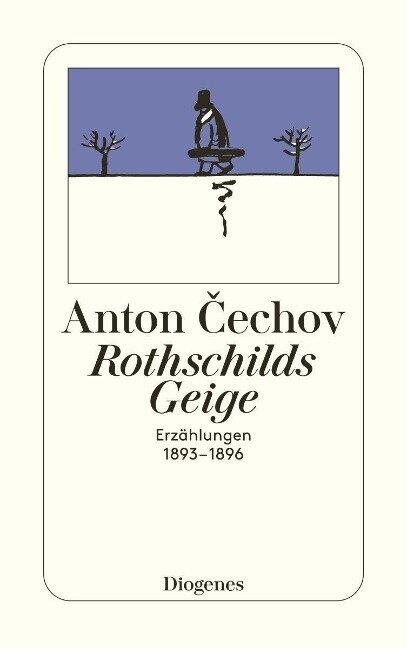 Rothschilds Geige - Anton Tschechow
