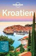 Lonely Planet Reiseführer Kroatien - Vesna Maric, Anja Mutic