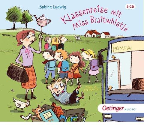 Klassenreise mit Miss Braitwhistle (3CD) - Sabine Ludwig