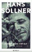 Freiheit muss weh tun - Hans Söllner