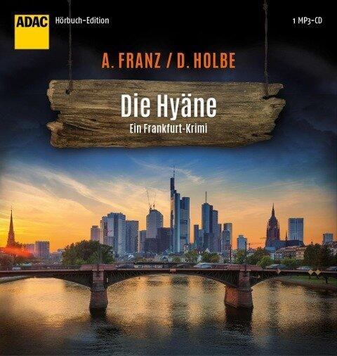 Die Hyäne - Andreas Franz, Daniel Holbe