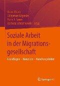 Soziale Arbeit in der Migrationsgesellschaft -