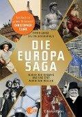 Die Europasaga - Peter Arens, Stefan Brauburger
