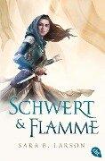Schwert & Flamme - Sara B. Larson