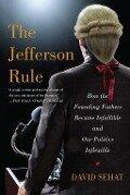 The Jefferson Rule - David Sehat