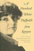 A Hundred White Daffodils - Jane Kenyon