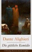 Die göttliche Komödie (Vollständige illustrierte deutsche Ausgabe) - Dante Alighieri