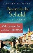 XXL-Leseprobe zu Provenzalische Schuld - mit Rezepten aus dem Kochbuch Provenzalischer Genuss - Sophie Bonnet