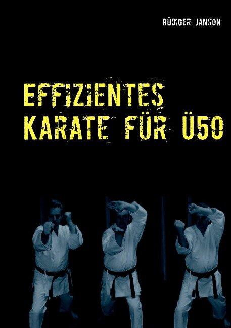 Effizientes Karate für Ü50 - Rüdiger Janson