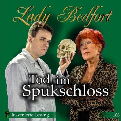 Lady Bedfort 108: Tod im Spukschloss -