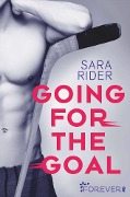 Going for the Goal - Sara Rider