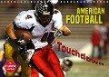American Football - Touchdown (Wandkalender 2018 DIN A4 quer) Dieser erfolgreiche Kalender wurde dieses Jahr mit gleichen Bildern und aktualisiertem Kalendarium wiederveröffentlicht. - Renate Bleicher
