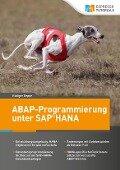 ABAP-Programmierung unter SAP HANA - R¿diger Deppe