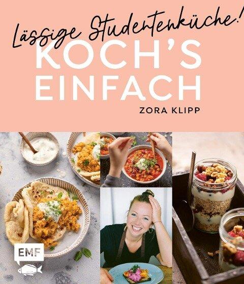 Koch's einfach - Lässige Studentenküche! - Frau Zora Klipp