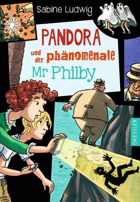 Pandora und der phänomenale Mr Philby - Sabine Ludwig