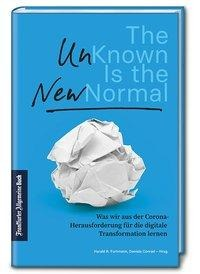 The Unknown is the New Normal -