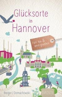 Glücksorte in Hannover - Daniel Berger, Alexa Domachowski