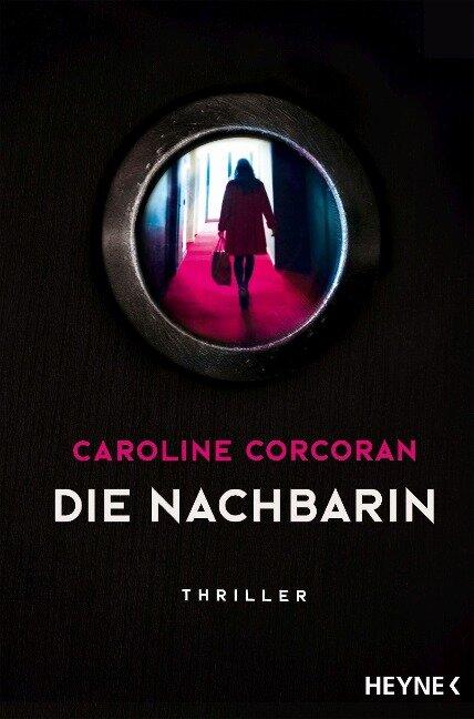 Die Nachbarin - Caroline Corcoran
