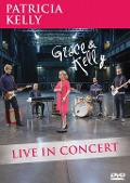 Grace & Kelly - Live in Concert - Patricia Kelly
