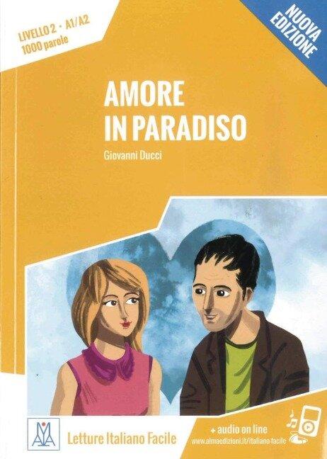 Amore in Paradiso - Nuova Edizione - Giovanni Ducci