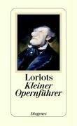 Loriot's Kleiner Opernführer - Loriot