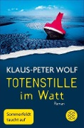 Totenstille im Watt - Klaus-Peter Wolf