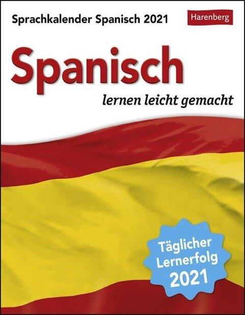 Sprachkalender Spanisch 2021 - Sylvia Rivero Crespo, Steffen Butz