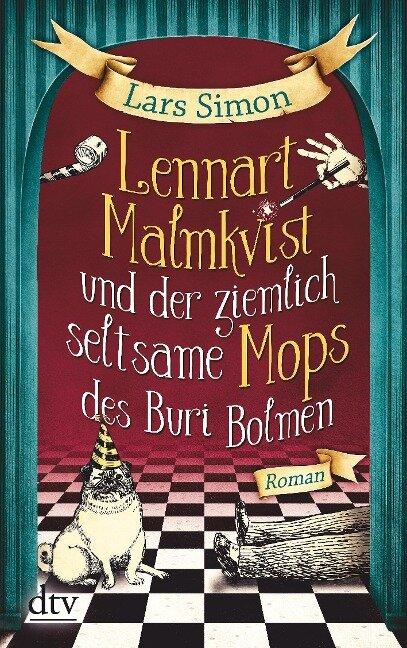 Lennart Malmkvist und der ziemlich seltsame Mops des Buri Bolmen - Lars Simon