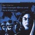 Dreamland Grusel 07 - Die Vampir-Oma und ihre Kleinen - Earl Warren