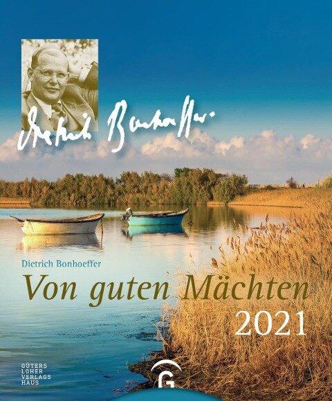 Von guten Mächten 2021 - Dietrich Bonhoeffer
