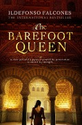 The Barefoot Queen - Ildefonso Falcones