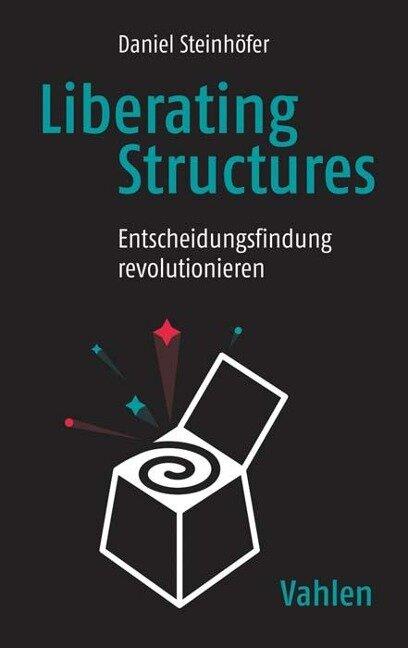 Liberating Structures - Daniel Steinhöfer
