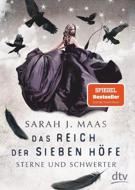 Das Reich der sieben Höfe - Sterne und Schwerter - Sarah J. Maas