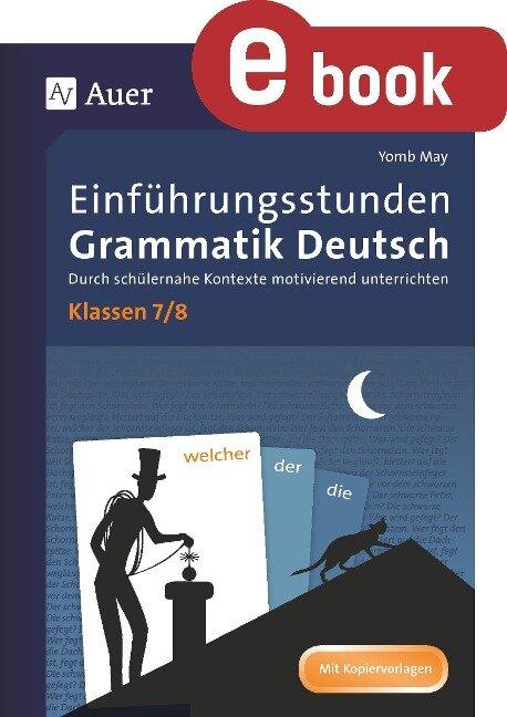 Einführungsstunden Grammatik Deutsch Klassen 7-8 - Yomb May
