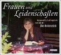 Frauen und Leidenschaften - Elke Heidenreich