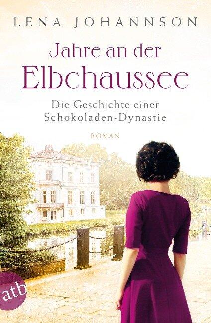 Jahre an der Elbchaussee - Lena Johannson