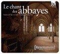 Le chant des abbayes. Gesänge der Klöster - Ensemble Organum