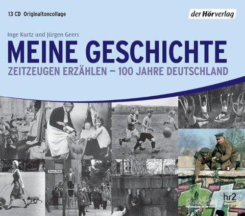 Meine Geschichte - Inge Kurtz, Jürgen Geers