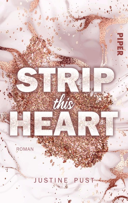 Strip this Heart - Justine Pust