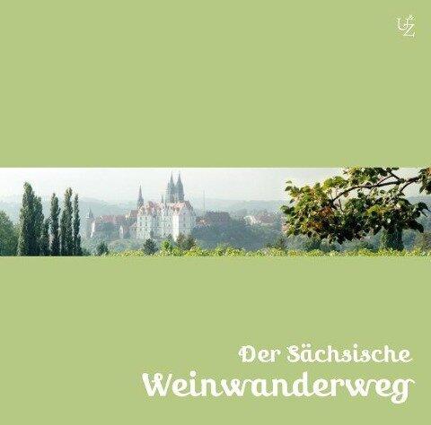 Der Sächsische Weinwanderweg -