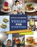 Vegan for Starters - Attila Hildmann
