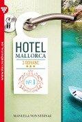 Hotel Mallorca 3 Romane 1 - Liebesroman - Manuela von Steinau