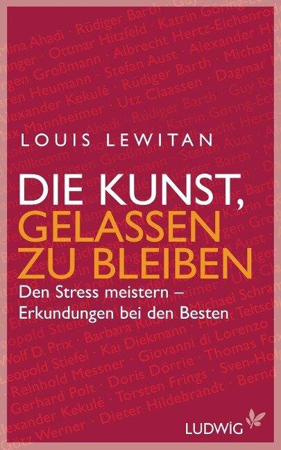 Die Kunst, gelassen zu bleiben - Louis Lewitan