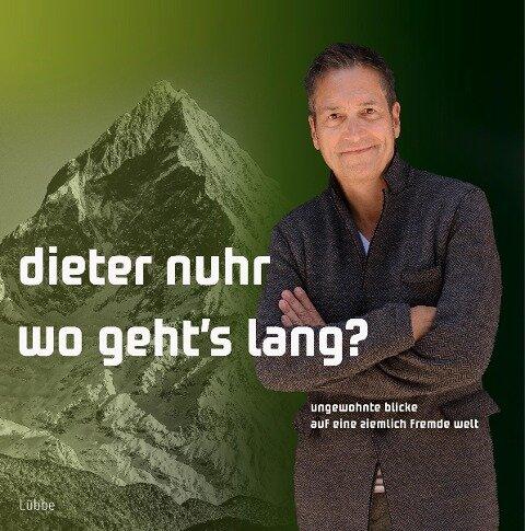 Wo geht's lang? - Dieter Nuhr