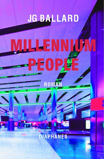 Millennium People - J. G. Ballard