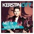 Mut zur Katastrophe (Deluxe Edition) - Kerstin Ott