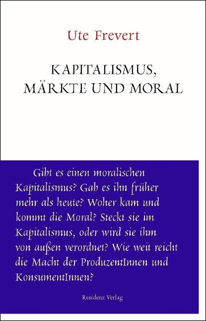 Märkte und Moral - Ute Frevert