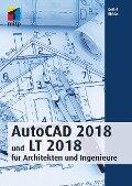 AutoCAD 2018 und LT 2018 für Architekten und Ingenieure - Detlef Ridder