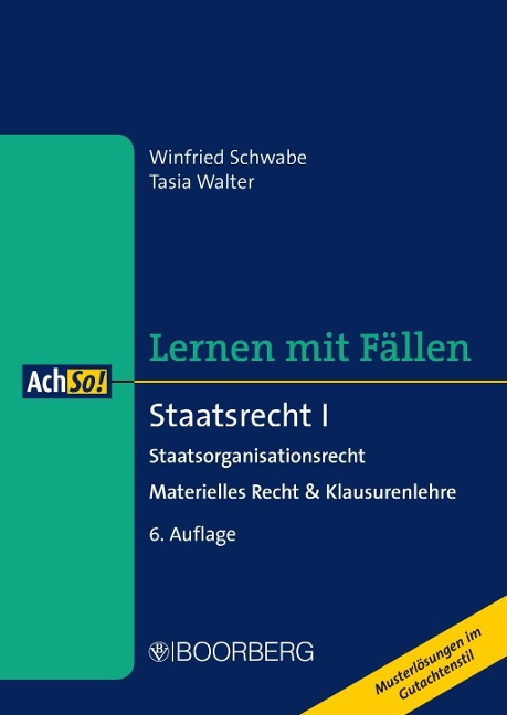 Staatsrecht I Staatsorganisationsrecht - Winfried Schwabe, Tasia Walter